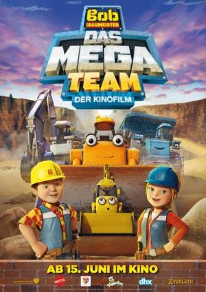 Filmplakat Bob, der Baumeister - Das Mega-Team - Der Kinofilm