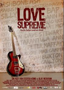 """Filmplakat LOVE SUPREME -  der hannoversche Gitarrenbauer Dieter """"Atze"""" Gölsdorf und seine DUESENBERG!"""