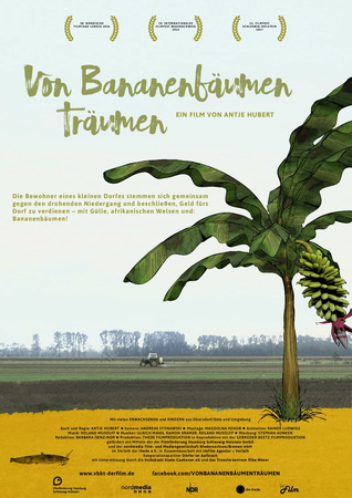 Filmplakat Von Bananenbäumen träumen - Ein niedersächsisches Dorf engagiert sich gegen die Landflucht