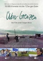 Filmplakat Über Grenzen - Der Film einer langen Reise