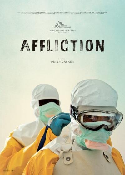 Filmplakat AFFLICTION - Ärzte ohne Grenzen im Einsatz gegen Ebola