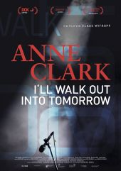 Filmplakat Anne Clark - I'LL WALK OUT INTO TOMORROW