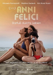 Filmplakat ANNI FELICI - Barfuss durchs Leben