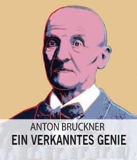 Filmplakat ANTON BRUCKNER - Das verkannte Genie