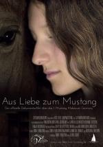 Filmplakat Aus Liebe zum Mustang