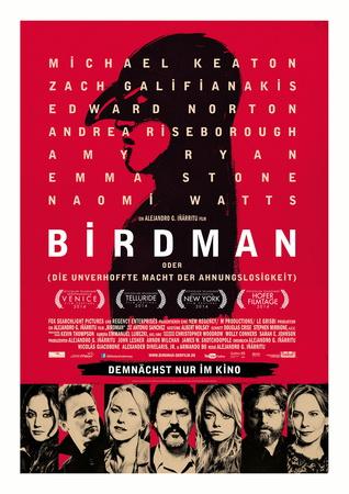 Filmplakat BIRDMAN oder (die unverhoffte Macht der Ahnungslosigkeit)