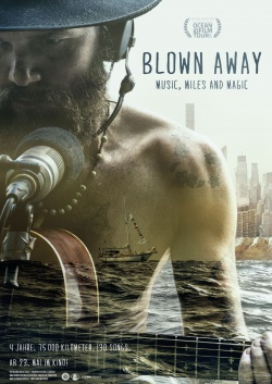 Filmplakat Blown Away – Music, Miles and Magic