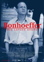 Filmplakat BONHOEFFER - Die letzte Stufe