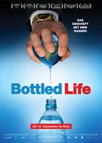 Filmplakat Bottled Life – Das Geschäft mit dem Wasser