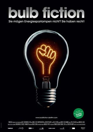 Filmplakat BULP FICTION-Die Lüge von der Energiesparlampe
