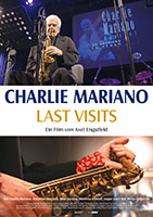 Filmplakat CHARLIE MARIANO - LAST VISITS - OmU