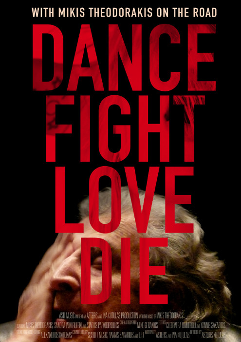 Filmplakat DANCE FIGHT LOVE DIE - With Mikis Theodorakis on the Road