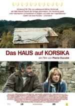 Filmplakat Das Haus auf Korsika (franz. OmU)