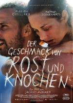 Filmplakat Der Geschmack von Rost und Knochen
