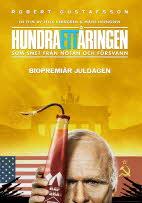 Filmplakat Der Hunderteinjährige, der die Rechnung nicht bezahlte und verschwand - Hundraettåringen som smet fran notan och försvann -schwed. OmU