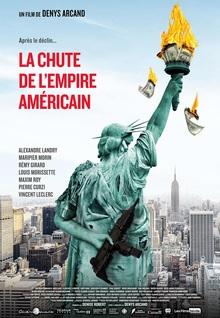 Filmplakat Der unverhoffte Charme des Geldes - LA CHUTE DE L'EMPIRE AMÉRICAIN - franz. OmU