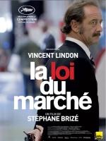 Filmplakat Der Wert des Menschen - LA LOI DU MARCHÉ - franz. OmU