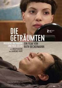 Filmplakat Die Geträumten - Ingeborg Bachmann und Paul Celan