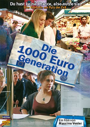 Filmplakat Die 1000 Euro Generation - Generazione mille Euro - ital. OmU