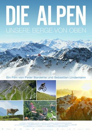 Filmplakat Die Alpen - unsere Berge von oben