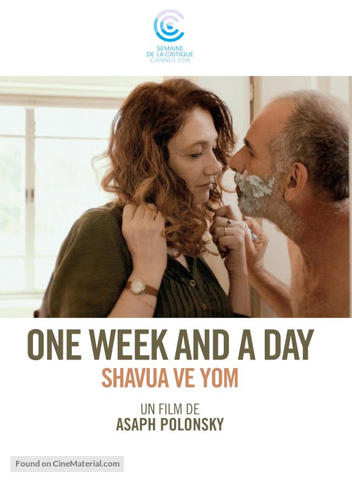 Filmplakat Ein Tag wie kein anderer - Shavua ve yom - ONE WEEK AND A DAY - hebrä. OmU