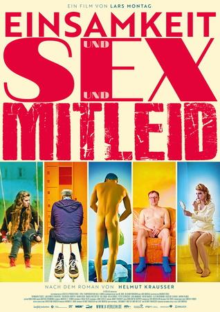 Filmplakat Einsamkeit und Sex und Mitleid