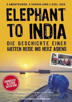 Filmplakat ELEPHANT TO INDIA - Mit der Vespa von Berlin nach Goa!