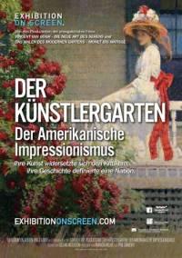 Filmplakat EXHIBITION ON SCREEN: Der Künstlergarten: Der amerikanische Impressionismus - engl. OmU