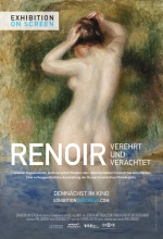 Filmplakat EXHIBITION ON SCREEN: Renoir – Verehrt und Verachtet