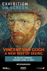 Filmplakat EXHIBITION ON SCREEN: VAN GOGH - Vincent van Gogh mit exklusivem Zugang zum Van Gogh Museum in Amsterdam
