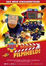 Filmplakat Feuerwehrmann Sam: Plötzlich Filmheld