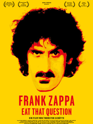 Filmplakat Frank Zappa: EAT THAT QUESTION - engl. OmU