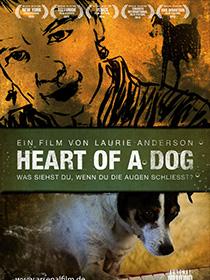Filmplakat HEART OF A DOG - Laurie Anderson: was Du siehst, wenn Du die Augen schließt