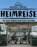 Filmplakat Heimreise - Auf Acht Rädern durch Deutschland