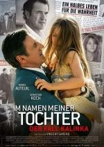 Filmplakat Im Namen meiner Tochter-Der Fall Kalinka