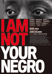 Filmplakat  I AM NOT YOUR NEGRO