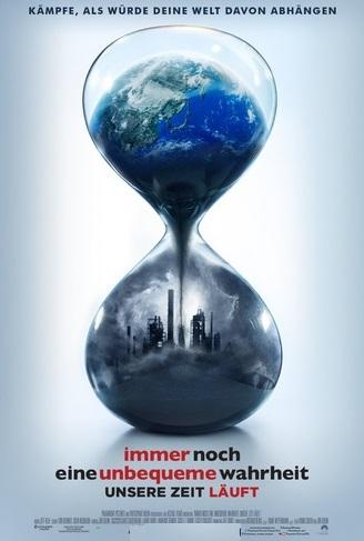 Filmplakat Immer noch eine unbequeme Wahrheit: Unsere Zeit läuft