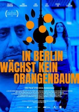 Filmplakat In Berlin wächst kein Orangenbaum