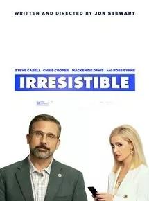 Filmplakat IRRESISTIBLE