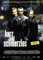 Filmplakat KURZ UND SCHMERZLOS