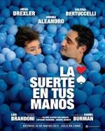 Filmplakat La suerte en tus manos - Das Glück in deinen Händen OmU