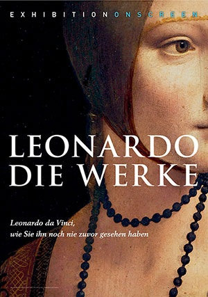 Filmplakat EXHIBITION ON SCREEN: Leonardo - Die Werke - engl. OmU