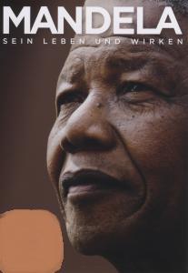 Filmplakat MANDELA  - sein Leben und Wirken
