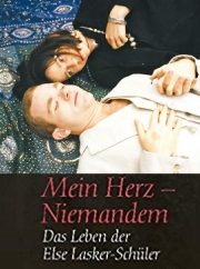 Filmplakat Mein Herz Niemanden -  Das Leben der Else Lasker-Schüler