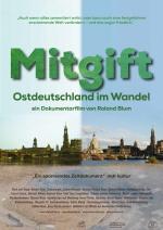 Filmplakat Mitgift-Ostdeutschland im Wandel