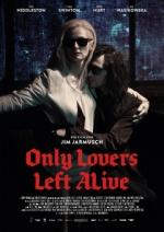 Filmplakat Jim Jarmusch: ONLY LOVERS LEFT ALIVE
