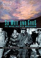 Filmplakat Otto Modersohn: SO WEIT UND GROSS