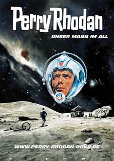 Filmplakat PERRY RHODAN - Unser Mann im All