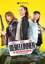 Filmplakat REBELLINNEN - Leg' dich nicht mit ihnen an