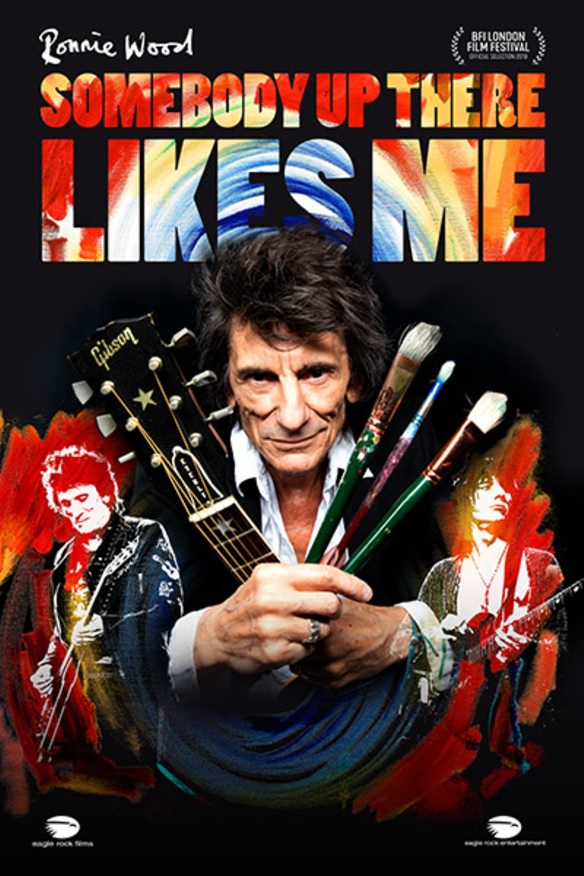 Filmplakat Ronnie Wood: SOMEBODY UP THERE LIKES ME